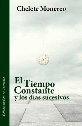 TIEMPO CONSTANTE Y LOS DÍAS SUCESIVOS, EL