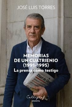 MEMORIAS DE UN CUATRIENIO (1991-1995)