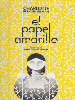 PAPEL AMARILLO, EL/ THE YELLOW WALLPAPER