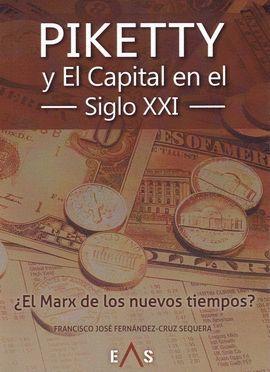 PIKETTY Y EL CAPITAL EN EL SIGLO XXI