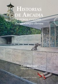 HISTORIAS DE ARCADIA Y OTROS CUENTOS