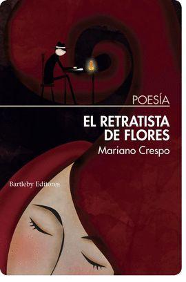 RETRATISTA DE FLORES, EL