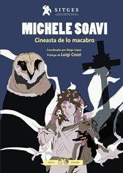 MICHELE SOAVI. CINEASTA DE LO MACABRO. LIBRO OFICIAL DEL FESTIVAL DE SITGES
