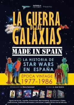 GUERRA DE LAS GALAXIAS MADE IN SPAIN, LA