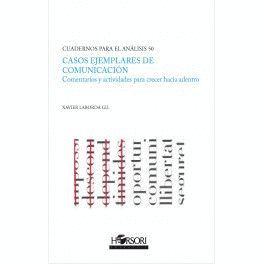 CASOS EJEMPLARES DE COMUNICACIÓN