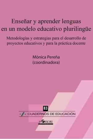 ENSEÑAR Y APRENDER LENGUAS EN UN MODELO EDUCATIVO PLURILINGUE
