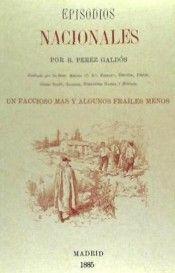 FACCIOSO MAS Y ALGUNOS FRAILES MENOS, UN - EPISODIOS NACION