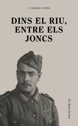DINS EL RIU, ENTRE ELS JONCS