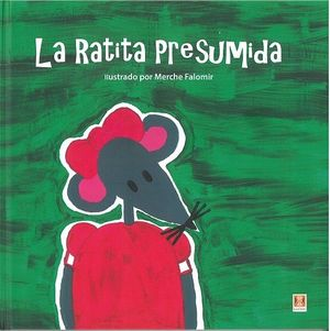 RATITA PRESUMIDA, LA