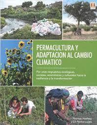 PERMACULTURA Y ADAPTACION AL CAMBIO CLIMATICO