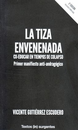 TIZA ENVENENADA, LA