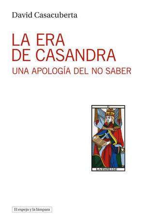 ERA DE CASANDRA, LA