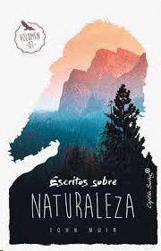 ESCRITOS SOBRE NATURALEZA. VOL. 1