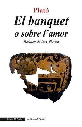 BANQUET O SOBRE L'AMOR, EL