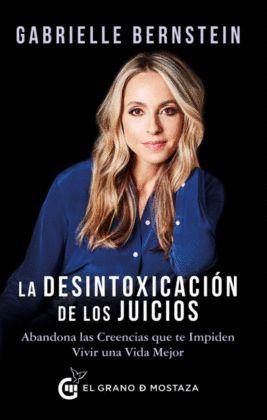 DESINTOXICACIÓN DE LOS JUICIOS, LA