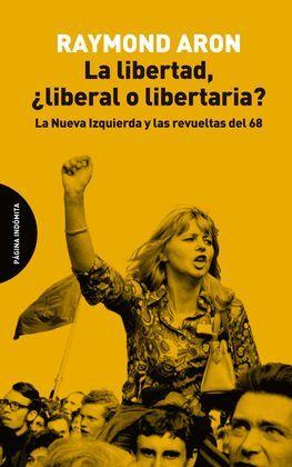 LIBERTAD, ¿LIBERAL O LIBERTARIA?, LA