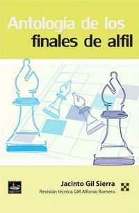ANTOLOGIA DE LOS FINALES DE ALFIL