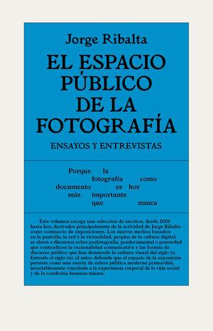 ESPACIO PÚBLICO DE LA FOTOGRAFÍA, EL