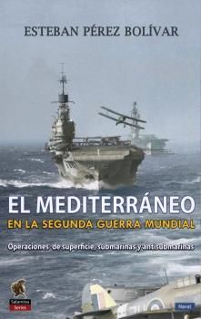 MEDITERRÁNEO EN LA SEGUNDA GUERRA MUNDIAL, EL