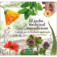 JARDÍN MEDICINAL AUTOSUFICIENTE, EL