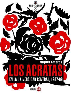 ÁCRATAS EN LA UNIVERSIDAD CENTRAL, LOS 1967-1969