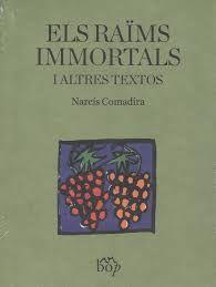 RAÏMS IMMORTALS I ALTRES TEXTOS, ELS