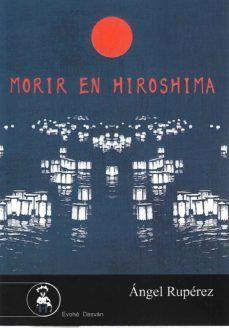 MORIR EN HIROSHIMA