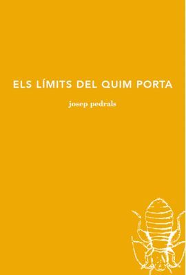 LÍMITS DEL QUIM PORTA, ELS    (PREMI CIUTAT DE BARCELONA 2018 )