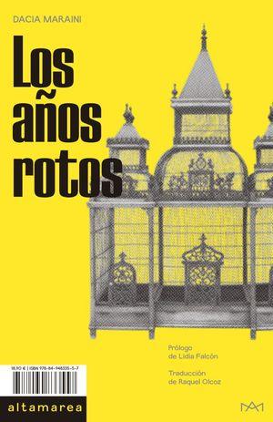 AÑOS ROTOS, LOS