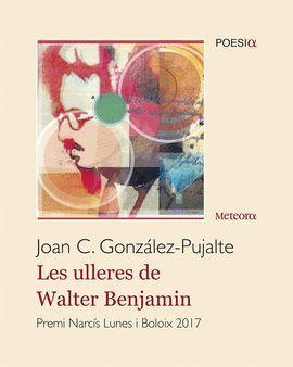 ULLERES DE WALTER BENJAMIN, LES