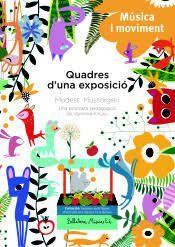 QUADRES D'UNA EXPOSICIO 2  ( LLIBRE + CD )  MODEST MÚSSORGSKI