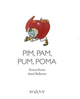 PIM, PAM, PUM, POMA