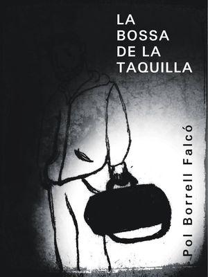 BOSSA DE LA TAQUILLA, LA