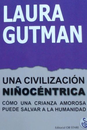 CIVILIZACION NIÑOCENTRICA, UNA