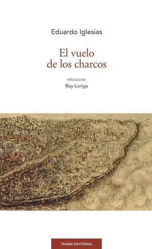 VUELO DE LOS CHARCOS, EL