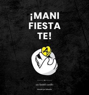 MANI-FIESTA-TE