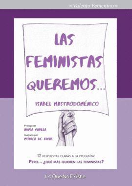 FEMINISTAS QUEREMOS, LAS