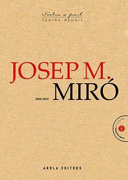 JOSEP MARIA MIRÓ (2009-2018)