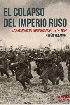 COLAPSO DEL IMPERIO RUSO, EL