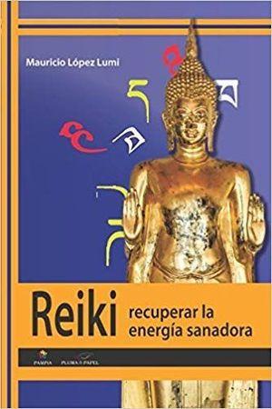 REIKI - RECUPERAR LA ENERGIA SANADORA