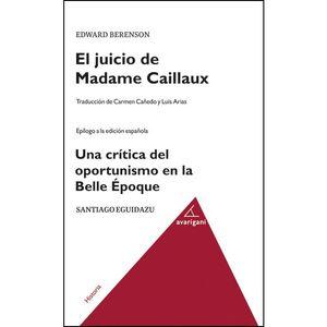 JUICIO DE MADAME CAILLAUX, EL