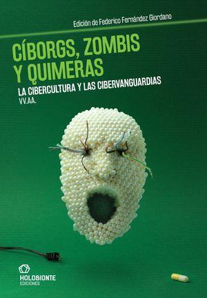 CÍBORGS, ZOMBIS Y QUIMERAS