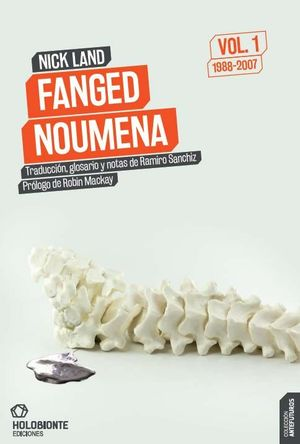 FANGED NOUMENA VOL. 1  ( 1988-2007 )