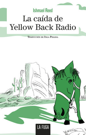 CAIDA DE YELLOW BACK RADIO, LA