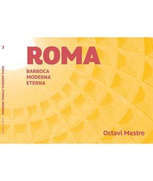 ROMA, ROMANA, BARROCA, MODERNA