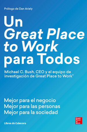 GREAT PLACE  TO WORK PARA TODOS, UN