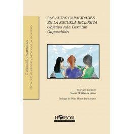ALTAS CAPACIDADES EN LA ESCUELA INCLUSA. OBJETIVO ADA GERMAIN GAPOSCHKIN