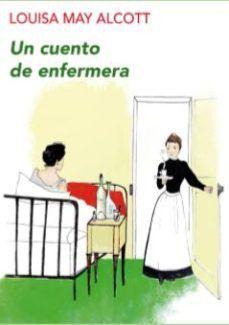 CUENTO DE ENFERMERA, UN