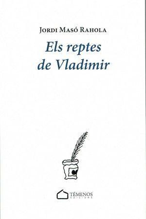 REPTES DE VLADIMIR, ELS