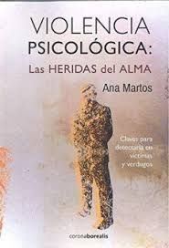 VIOLENCIA PSICOLOGICA: LAS HERIDAS DEL ALMA